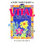 50 Vital Herbs by A. Chevallier.