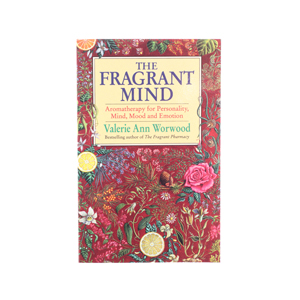 The Fragrant Mind by Valerie Ann Worwood.